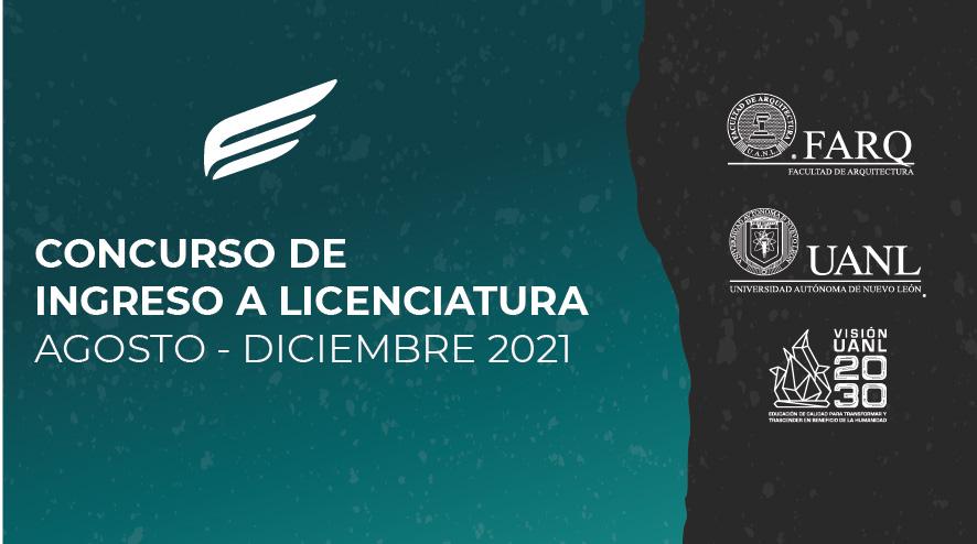 Concurso de ingreso a licenciatura agosto – diciembre 2021.
